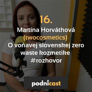 16. Martina Horváthová (twocosmetics): O voňavej slovenskej zero waste kozmetike #rozhovor