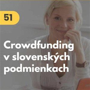 51. Zuzana Zaťovič: Crowdfunding v slovenských podmienkach #tema