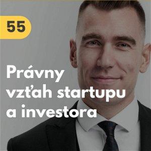 55. Oliver Majdúch (SCHIN & MAJDÚCH): Právny vzťah startupu a investora + vysvetlený Termsheet #tema