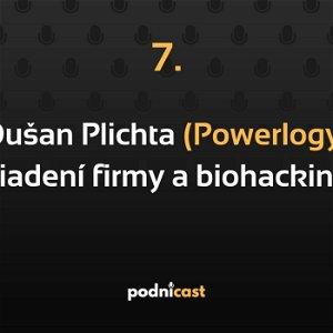 7: Dušan Plichta (Powerlogy) o predaji funkčných potravín a biohackingu