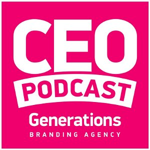 CEO Podcast by Generations