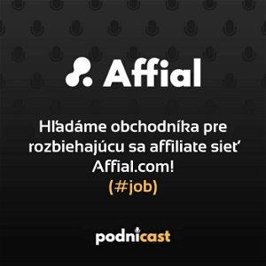 Hľadáme obchodníka pre rozbiehajúcu sa affiliate sieť Affial.com! #job