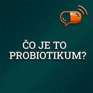III. diel :: Čo je to probiotikum ?
