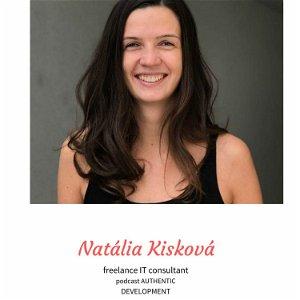 Natalia Kiskova- Keď sa pýtaš ťažké otázky tak dostávaš krásne odpovede.