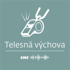 Nový športový podcast denníka SME - Telesná výchova