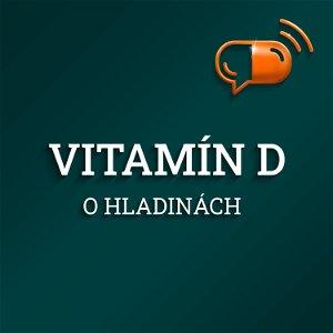 V. diel :: Vitamín D - O hladinách