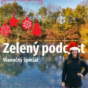 Vianočný Zelený podcast
