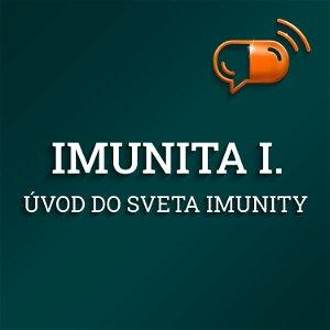 VII. diel :: Imunita - Úvod do sveta imunity