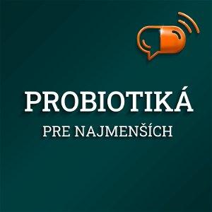 VIII. diel :: Probiotiká pre najmenších